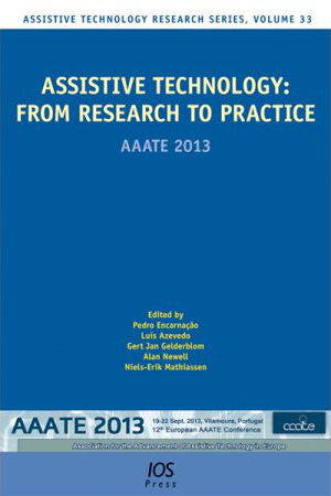 Front page of the proceedings of the 12th biennial European conference of the Association for the Advancement of Assistive Technology in Europe, AAATE 2013, held in Vilamoura, Portugal, in September 2013